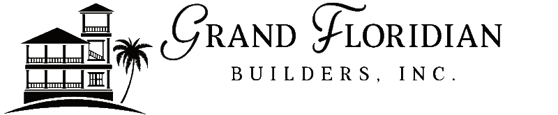 Grand Floridian Builders Inc - Custom home builders and new home construction in Panama City Beach, Carillon Beach, WaterSound Beach, Rosemary Beach, Destin Pointe, and 30A FL